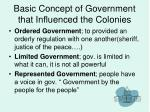 basic concept of government that influenced the colonies