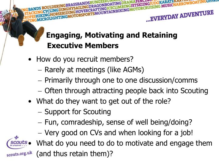 Engaging, Motivating and Retaining Executive Members