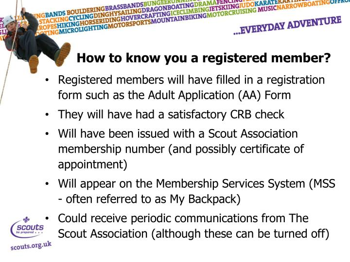How to know you a registered member?