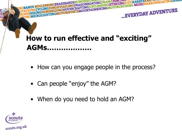 "How to run effective and ""exciting"" AGMs………………."