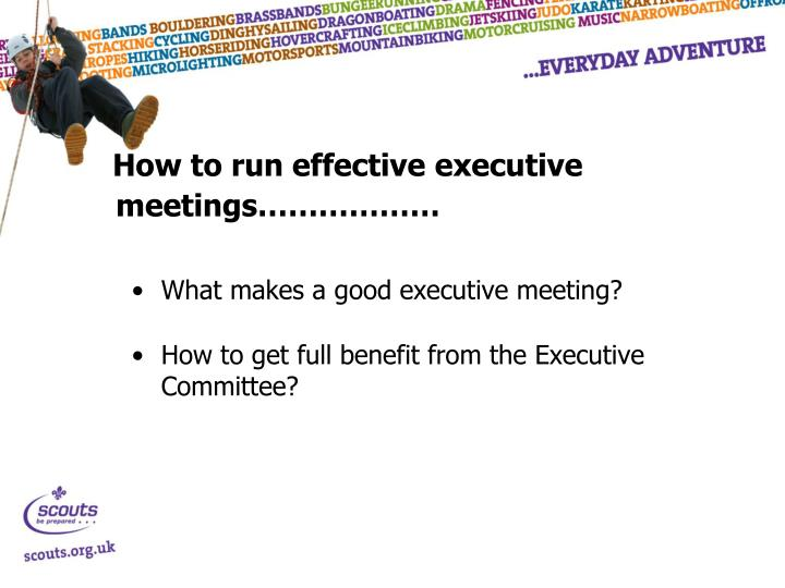 How to run effective executive meetings………………