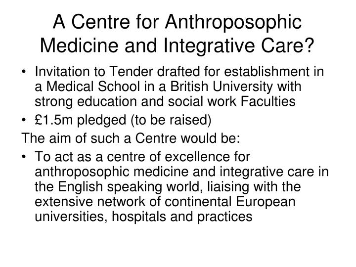 A Centre for Anthroposophic Medicine and Integrative Care?