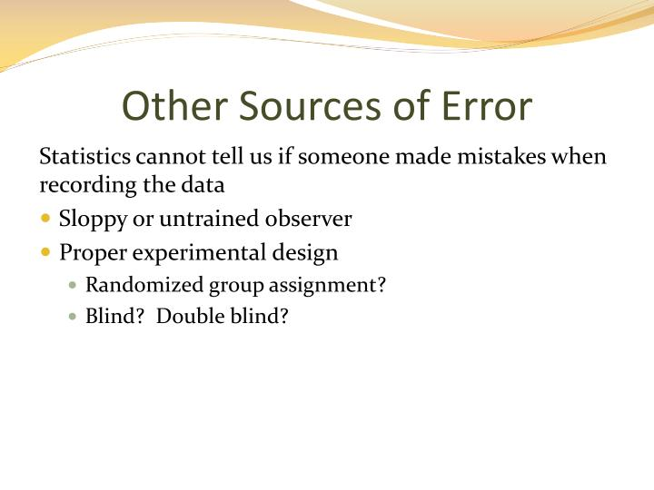 Other Sources of Error