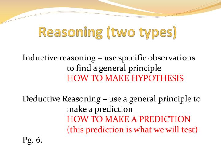 Reasoning (two types)