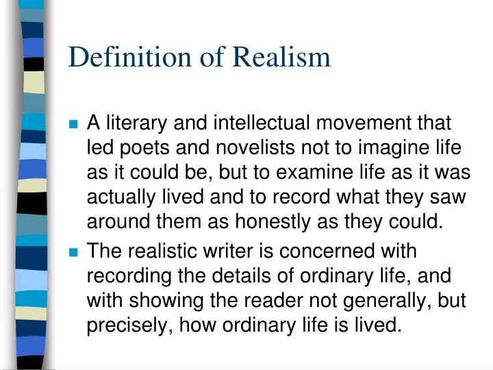 Definition of Realism