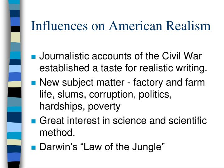Influences on American Realism