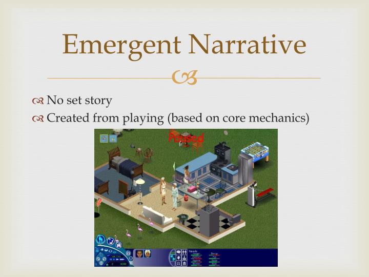Emergent Narrative