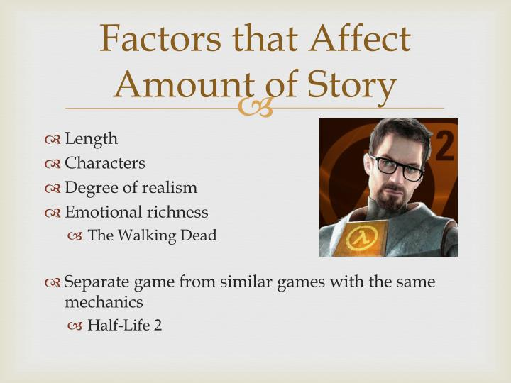 Factors that Affect Amount of Story