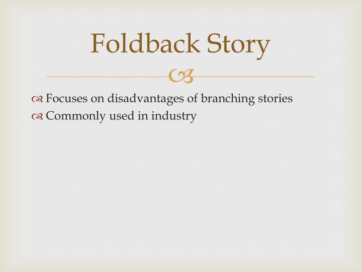 Foldback