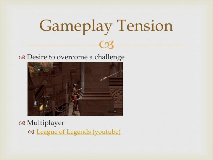 Gameplay Tension