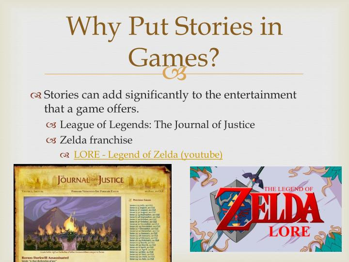 Why put stories in games