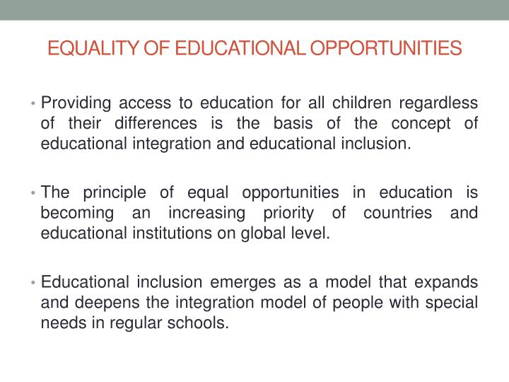 EQUALITY OF EDUCATIONAL OPPORTUNITIES