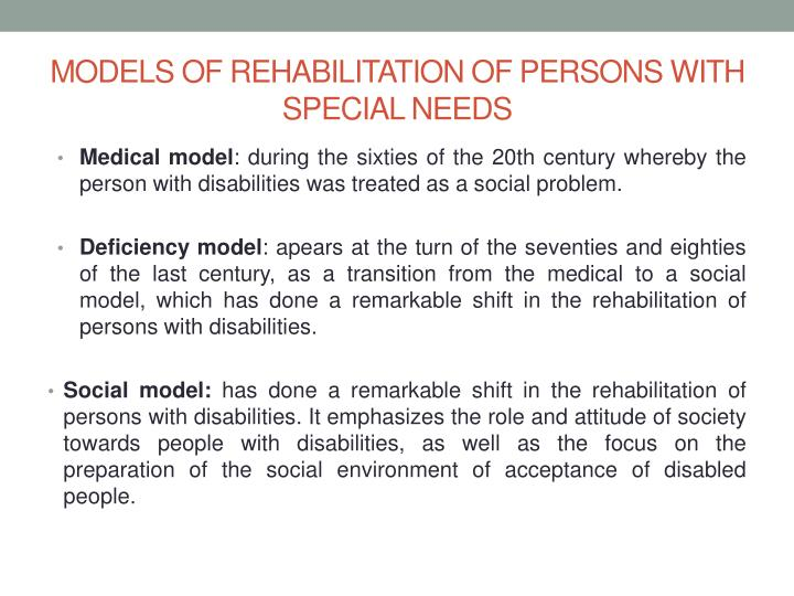 Models of rehabilitation of persons with special needs
