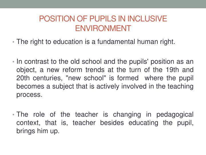 POSITION OF PUPILS IN INCLUSIVE ENVIRONMENT