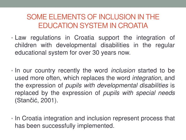 SOME ELEMENTS OF INCLUSION IN THE EDUCATION SYSTEM