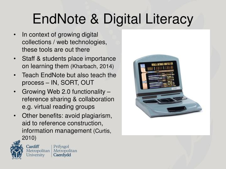 EndNote & Digital Literacy