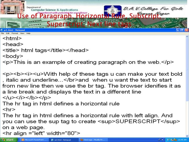 Use of Paragraph, Horizontal Rule, Subscript, Superscript, Next line tags