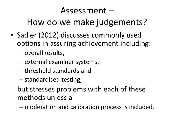 Assessment –