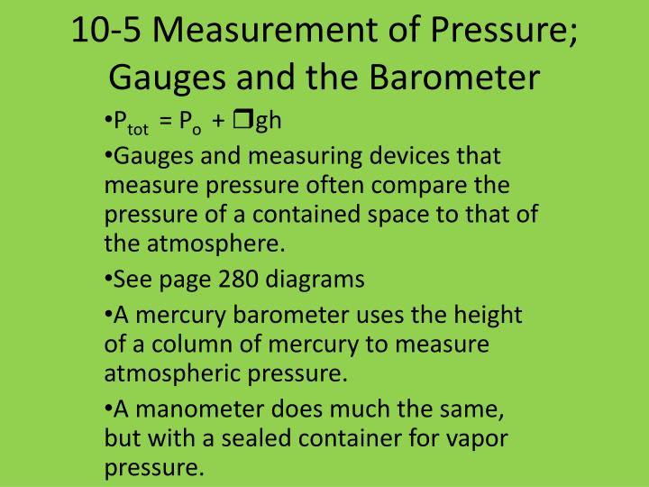 10 5 measurement of pressure gauges and the barometer
