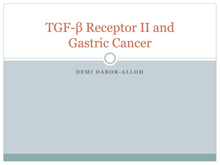 Tgf receptor ii and gastric cancer