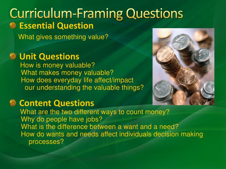 Curriculum-Framing Questions