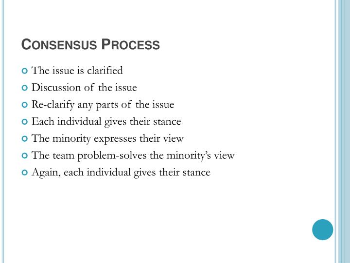 Consensus Process