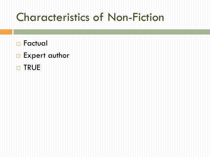 Characteristics of Non-Fiction