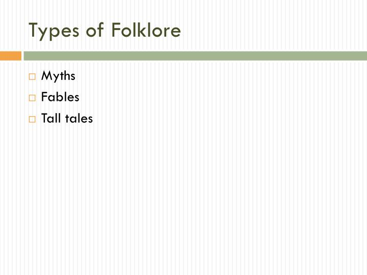 Types of Folklore