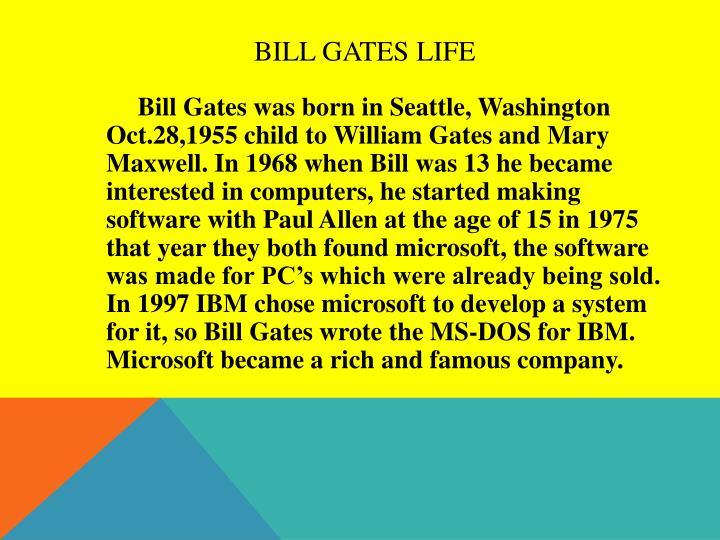 Bill Gates Life
