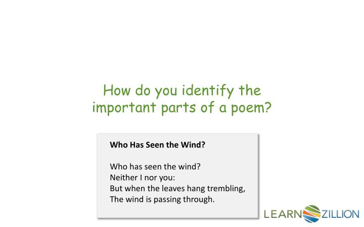 How do you identify the important parts of a poem?