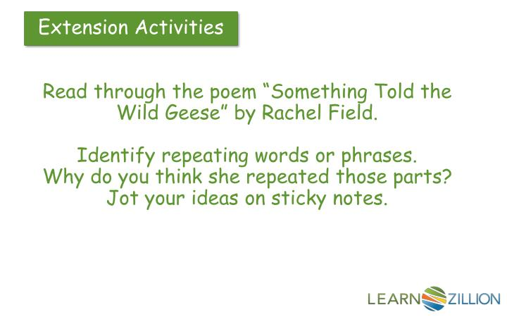 "Read through the poem ""Something Told the Wild Geese"" by Rachel Field."