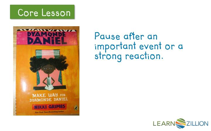 Pause after an important event or a strong reaction.