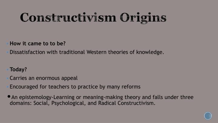 Constructivism Origins
