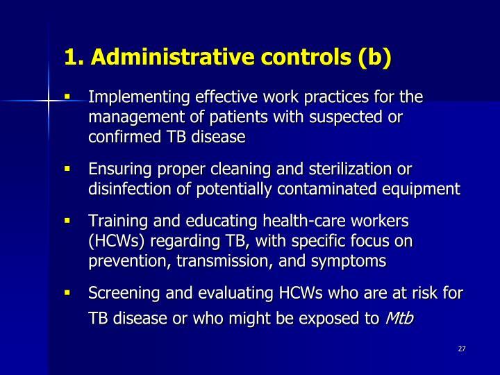 1. Administrative controls (b)