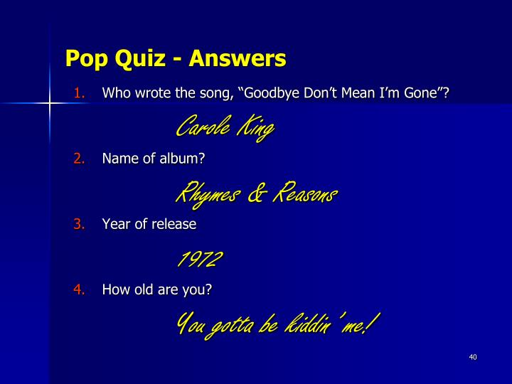 Pop Quiz - Answers