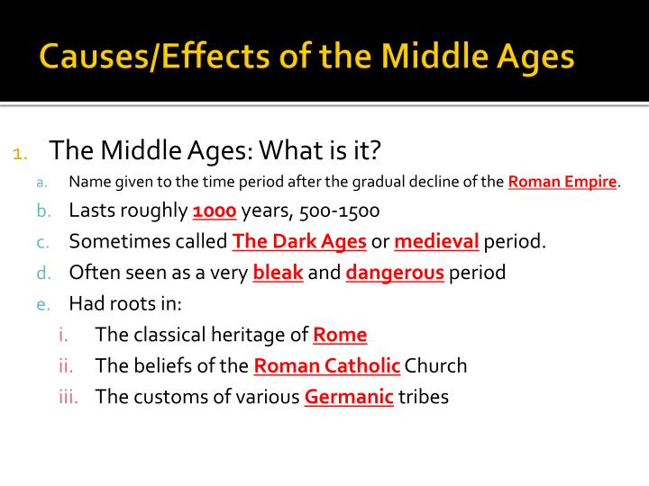 Causes effects of the middle ages