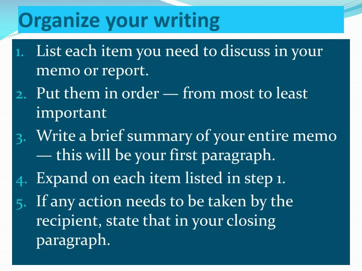 Organize your writing