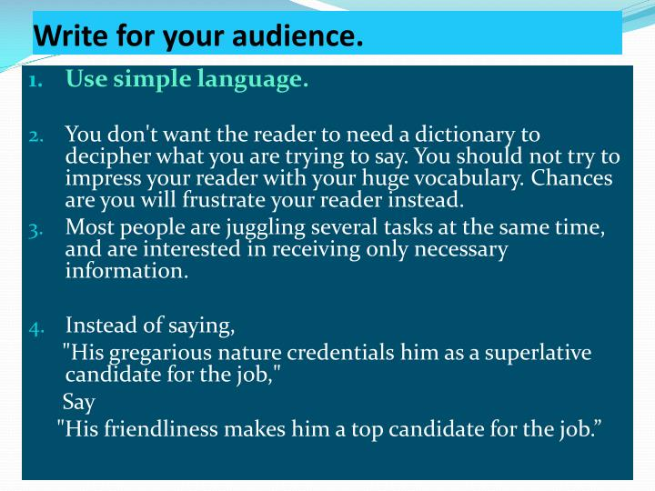 Write for your audience.