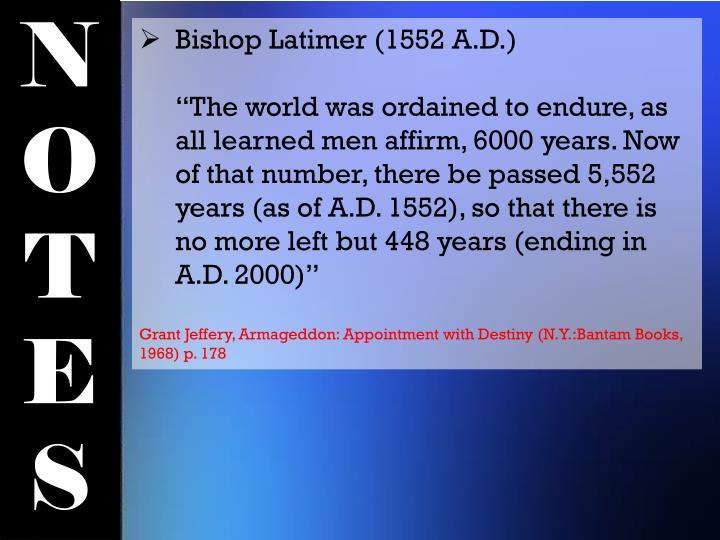 Bishop Latimer (1552 A.D.)