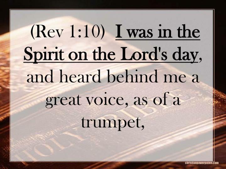 (Rev 1:10)