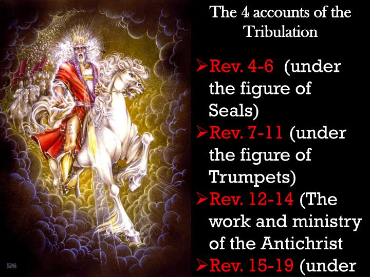 The 4 accounts of the Tribulation
