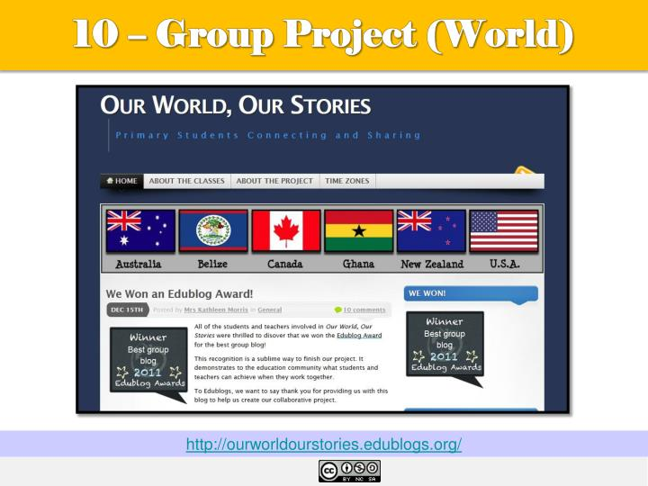 10 – Group Project (World)