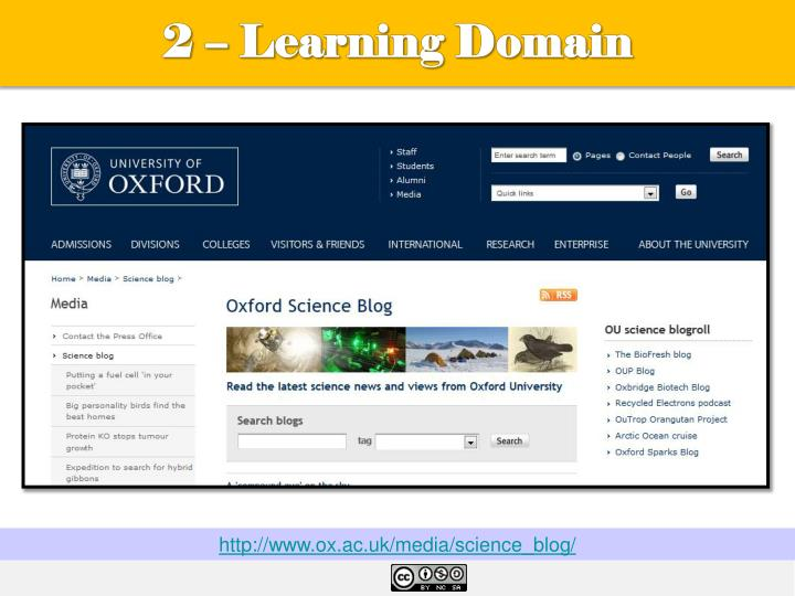 2 – Learning Domain