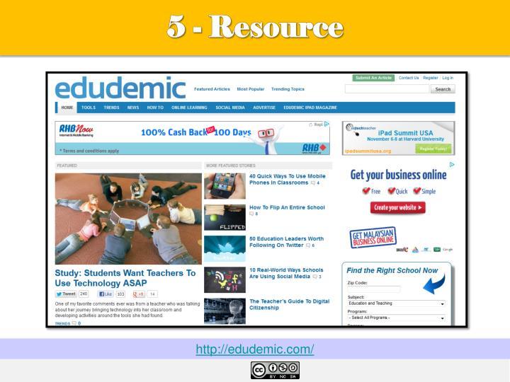 5 - Resource