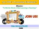 are you a learning gladiator