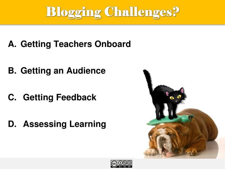 Blogging Challenges?