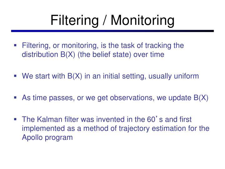 Filtering / Monitoring