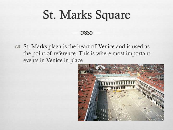 St. Marks Square