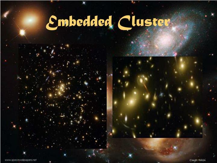 Embedded Cluster