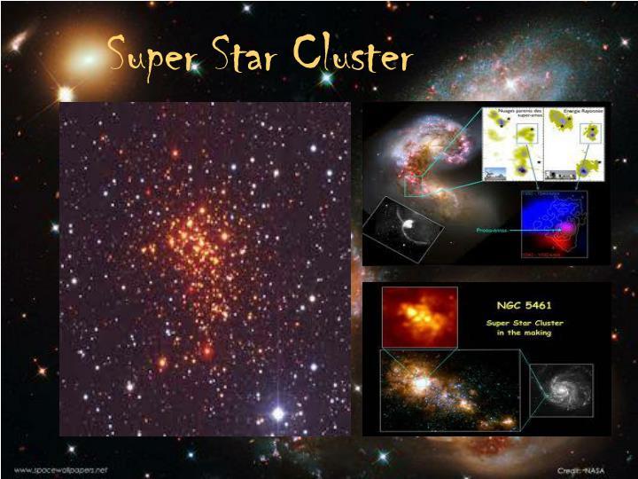 Super Star Cluster